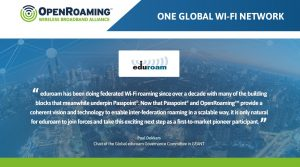 eduroam is proud to be a founding member of the Wireless Broadband Alliance OpenRoaming initiative