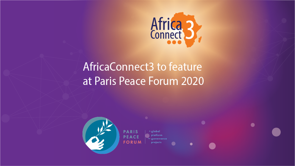 AfricaConnect3 to feature at Paris Peace Forum 2020