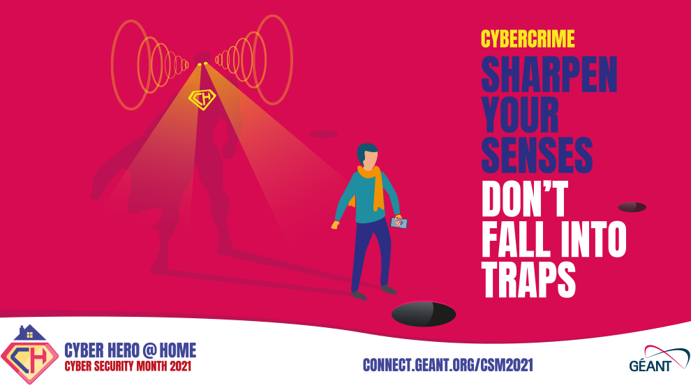GÉANT Cyber Security Month 2021 - Become A Cyber Hero - Cybercrime